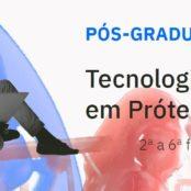 Pós Graduação de Tecnologias Digitais em Prótese Dentária